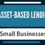 5 Types of Collateral Commonly Used in Asset-Based Lending